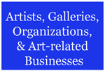 artists, galleries, organizations
